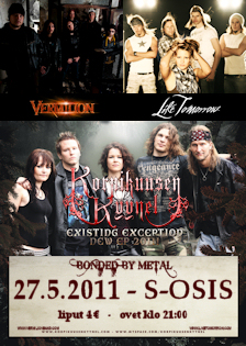 Next Korpikuusen Kyynel gig w/Vermilion, Like Tomorrow: S-Osis, Turku, May 27th, 2011